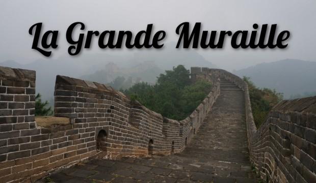 J'ai marché sur la Muraille de Chine