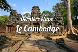 Bienvenue chez les Khmers!