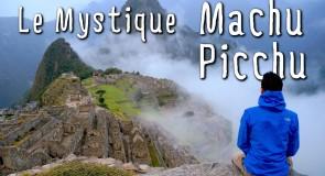Le Machu Picchu, ça se mérite!